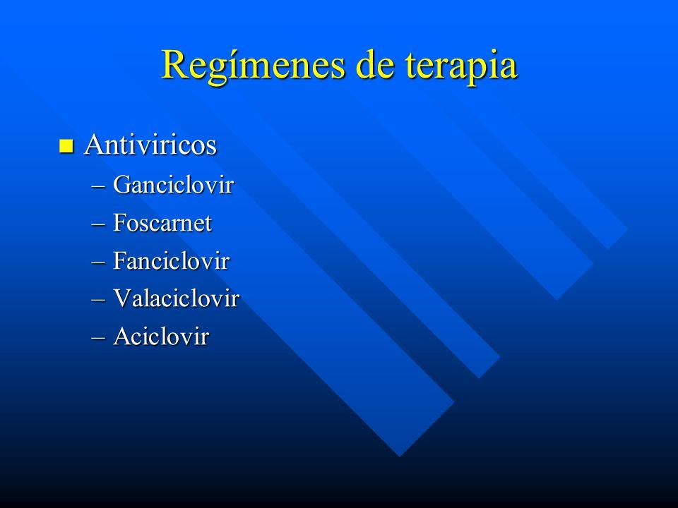 Regímenes de terapia Antiviricos Ganciclovir Foscarnet Fanciclovir
