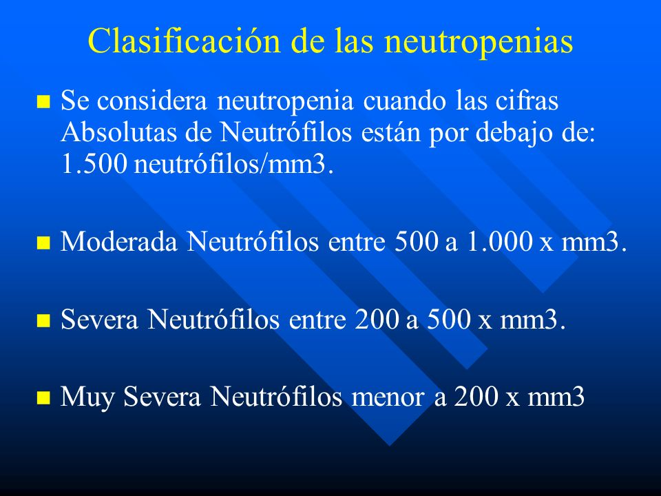 Clasificación de las neutropenias