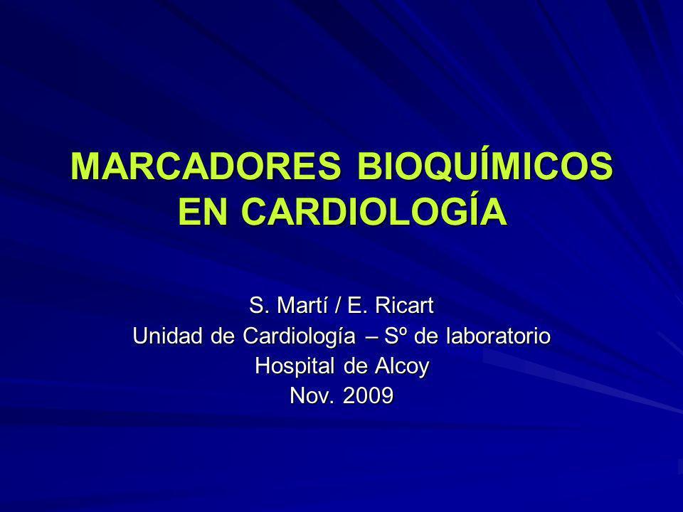 MARCADORES BIOQUÍMICOS EN CARDIOLOGÍA
