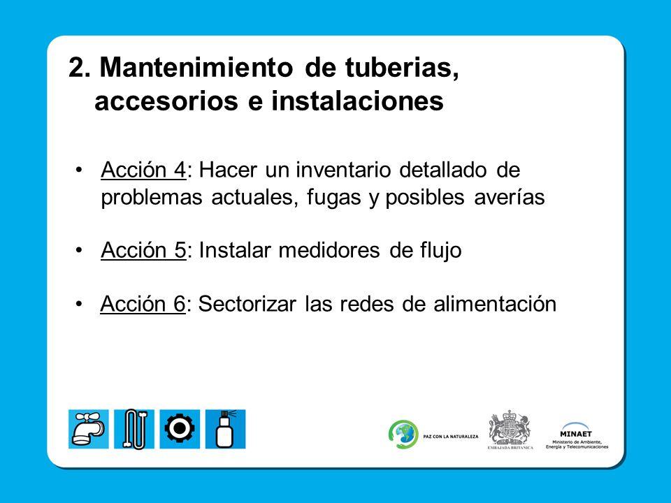 2. Mantenimiento de tuberias, accesorios e instalaciones