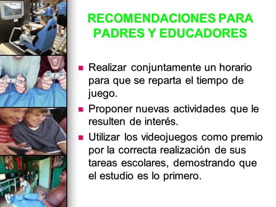 RECOMENDACIONES PARA PADRES Y EDUCADORES