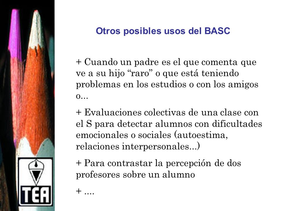 Otros posibles usos del BASC