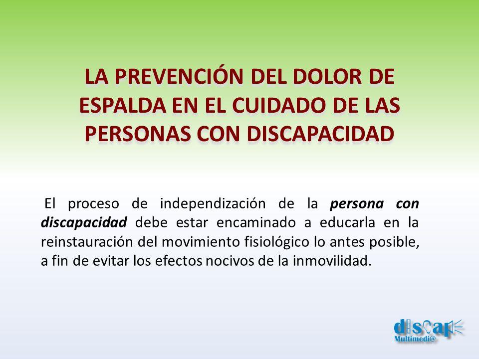 LA PREVENCIÓN DEL DOLOR DE ESPALDA EN EL CUIDADO DE LAS PERSONAS CON DISCAPACIDAD