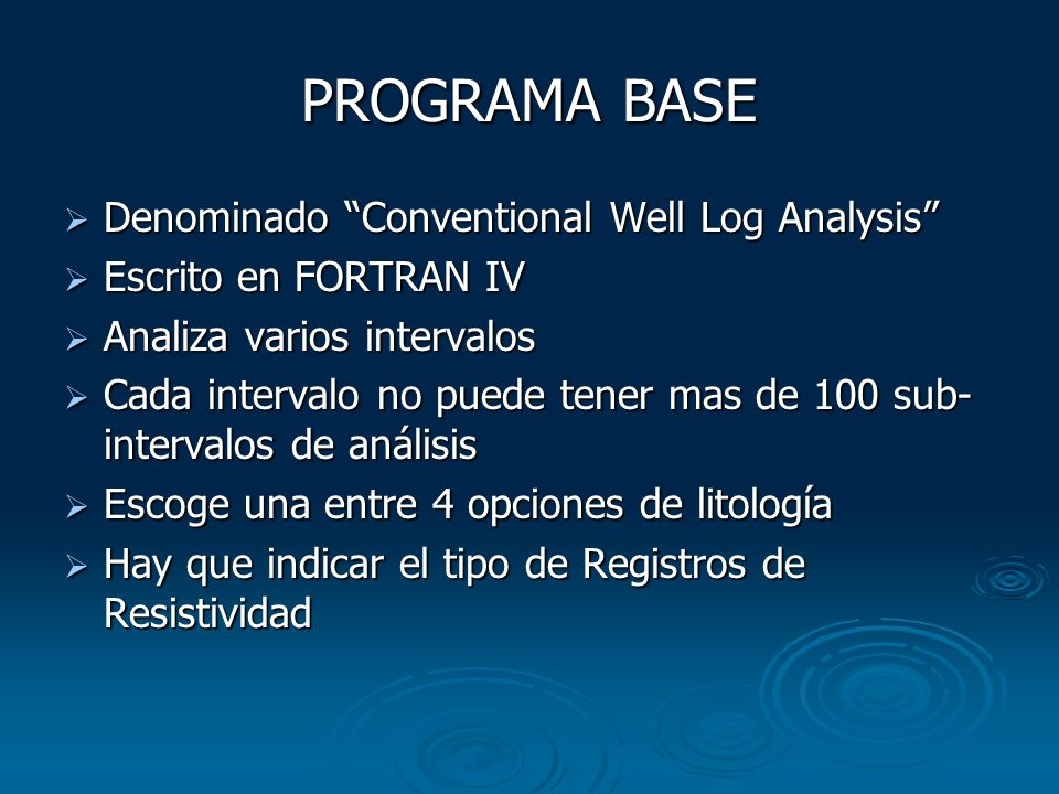 PROGRAMA BASE Denominado Conventional Well Log Analysis