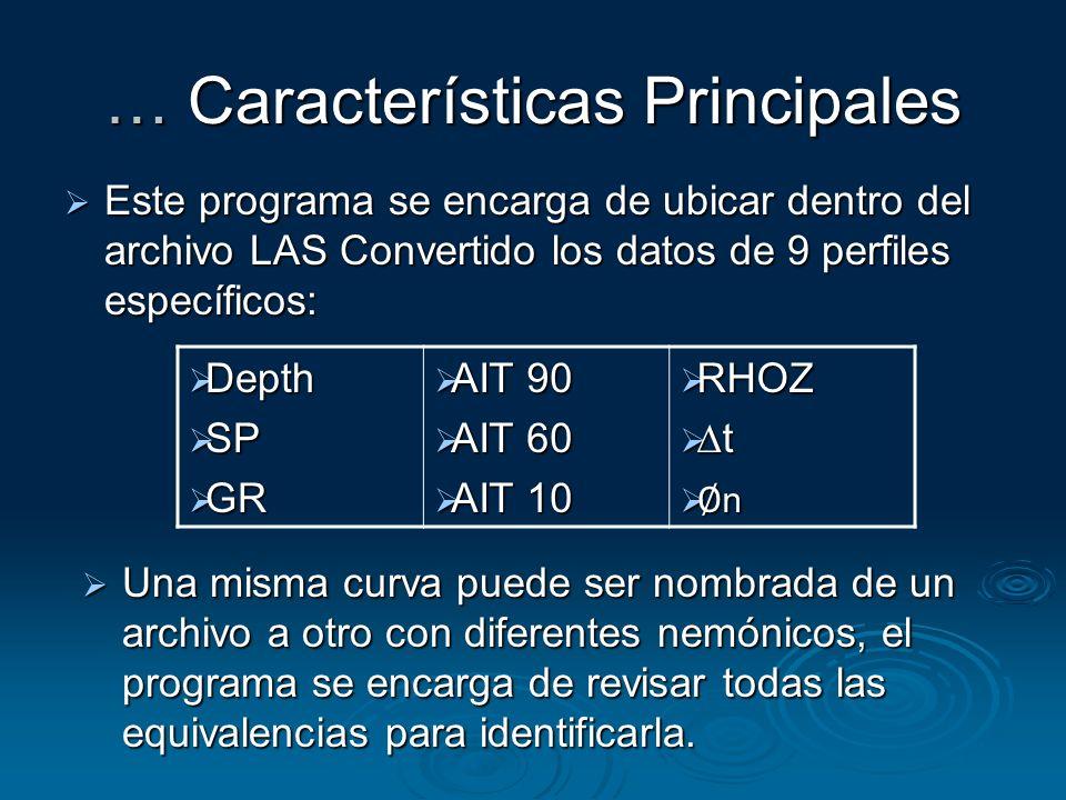 … Características Principales