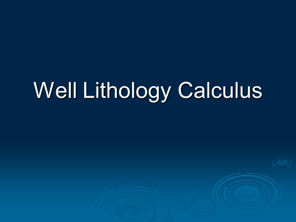 Well Lithology Calculus