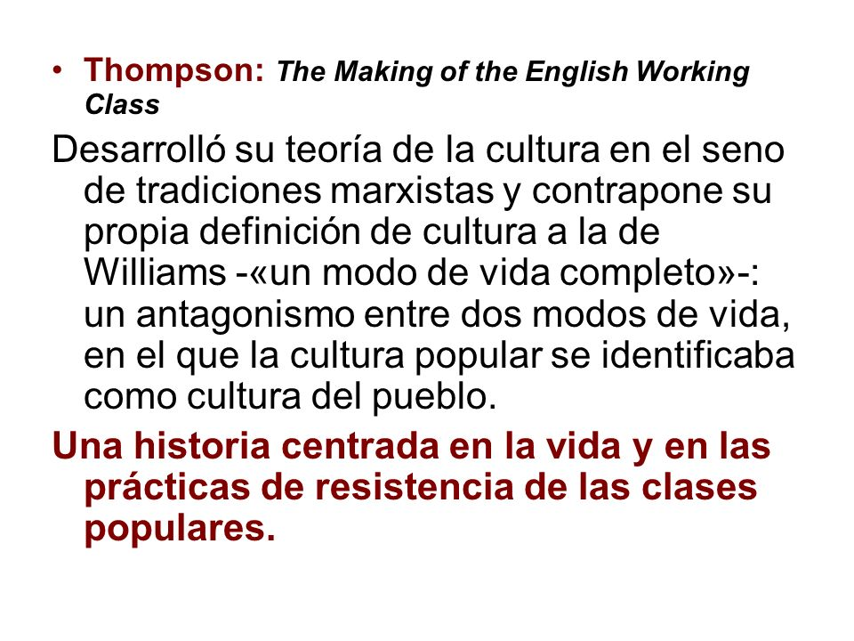 Thompson: The Making of the English Working Class