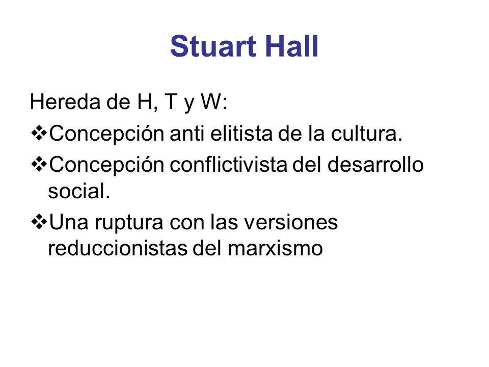 Stuart Hall Hereda de H, T y W: