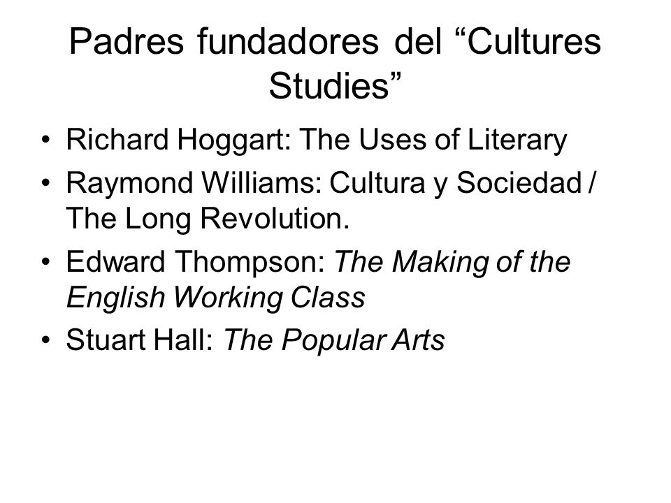Padres fundadores del Cultures Studies