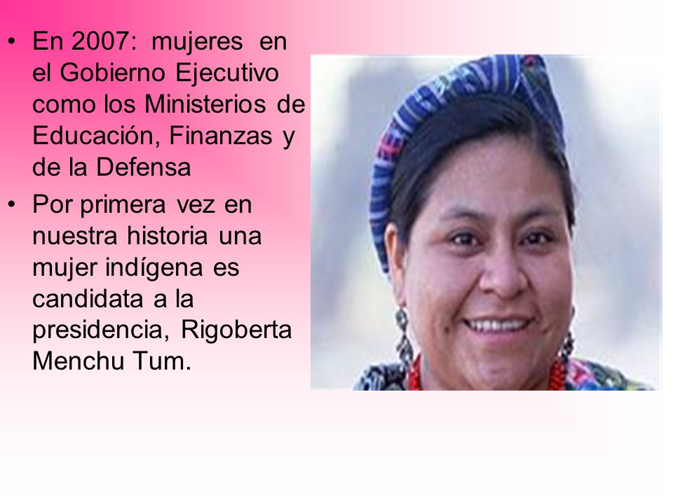 En 2007: mujeres en el Gobierno Ejecutivo como los Ministerios de Educación, Finanzas y de la Defensa