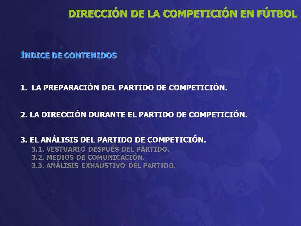 DIRECCIÓN DE LA COMPETICIÓN EN FÚTBOL