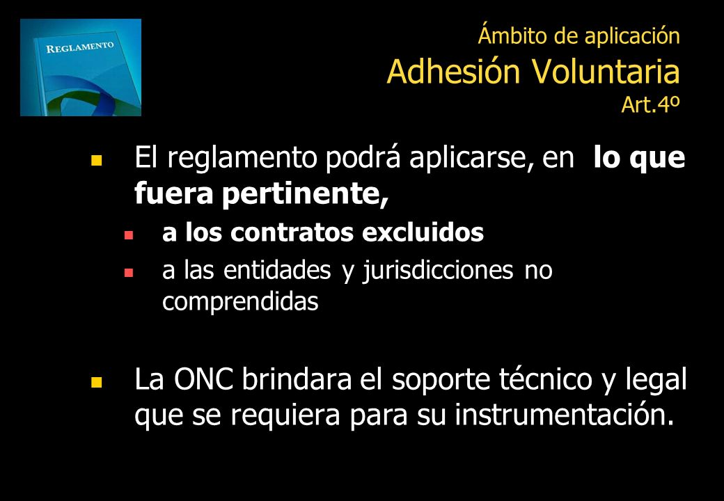 Ámbito de aplicación Adhesión Voluntaria Art.4º