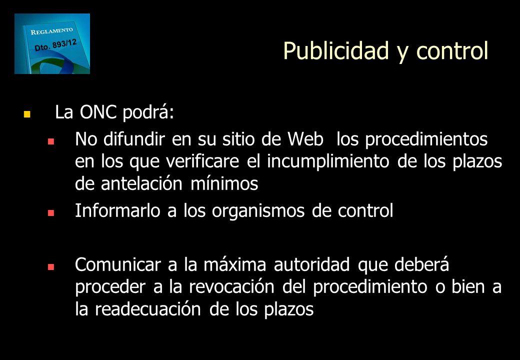 Publicidad y control La ONC podrá: