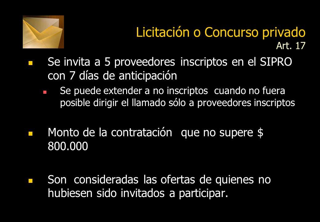 Licitación o Concurso privado Art. 17