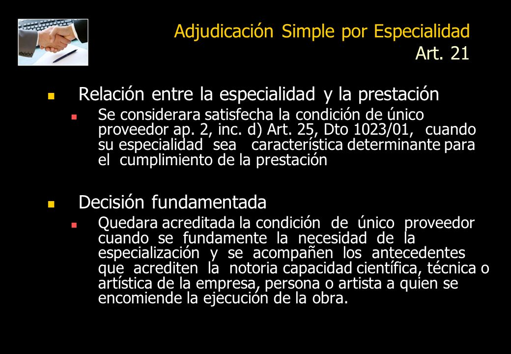 Adjudicación Simple por Especialidad Art. 21