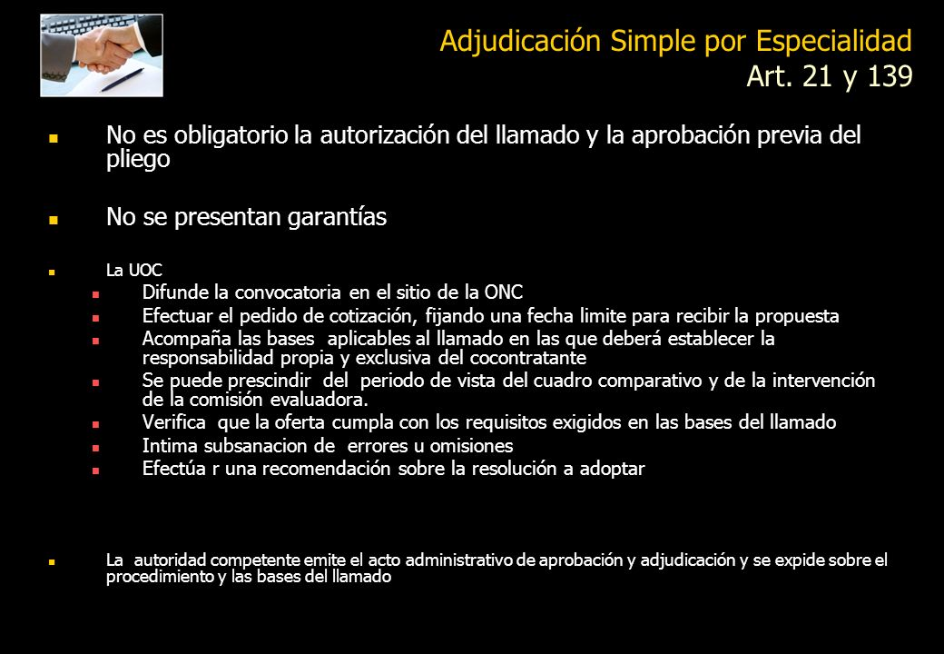 Adjudicación Simple por Especialidad Art. 21 y 139