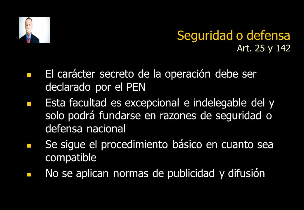 Seguridad o defensa Art. 25 y 142