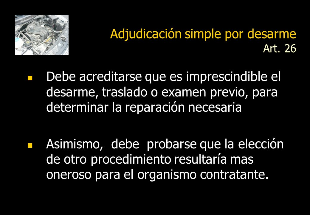 Adjudicación simple por desarme Art. 26