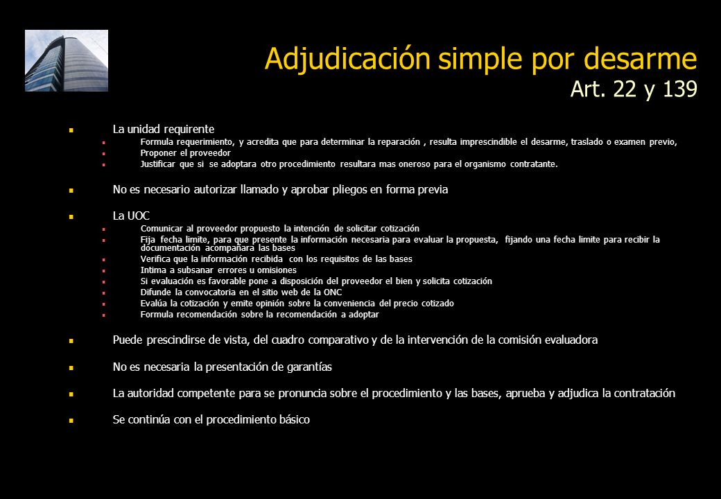 Adjudicación simple por desarme Art. 22 y 139