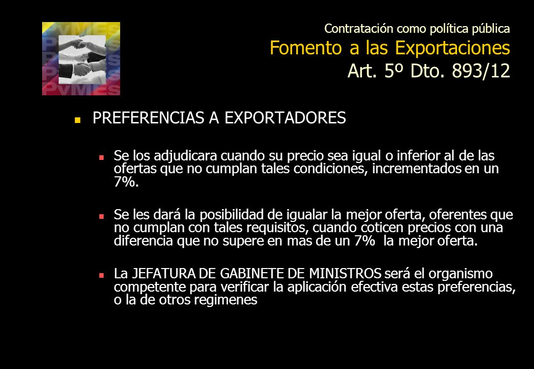 Art. 5º Dto. 893/12 PREFERENCIAS A EXPORTADORES