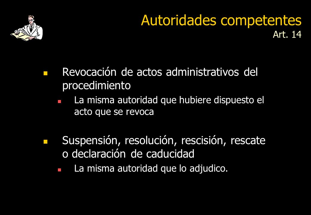 Autoridades competentes Art. 14