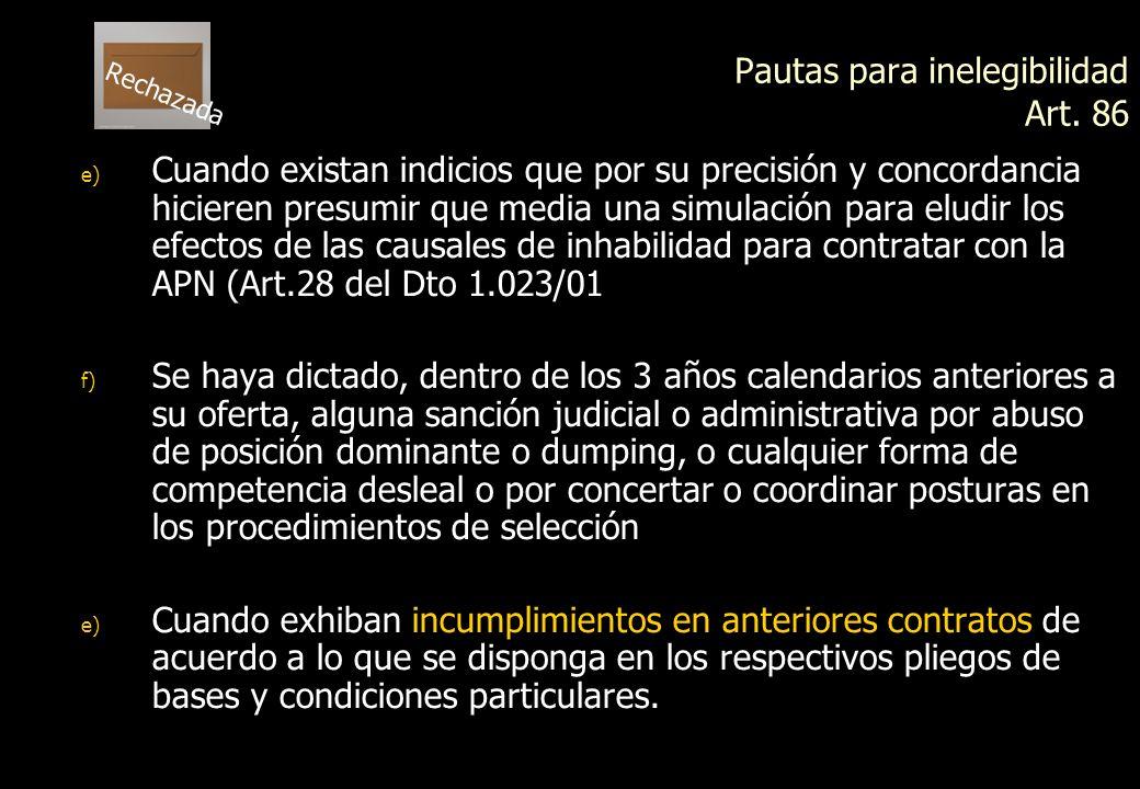 Pautas para inelegibilidad Art. 86