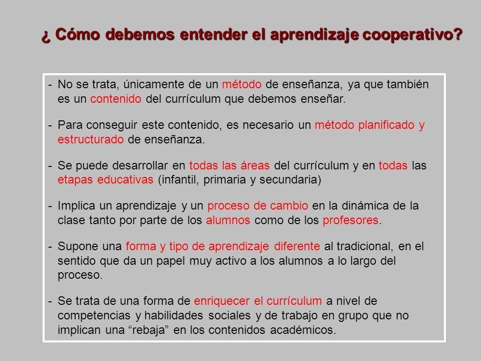 ¿ Cómo debemos entender el aprendizaje cooperativo