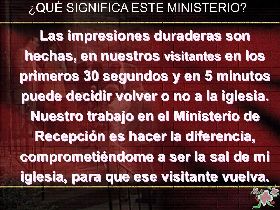¿QUÉ SIGNIFICA ESTE MINISTERIO