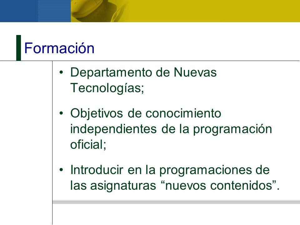 Formación Departamento de Nuevas Tecnologías;