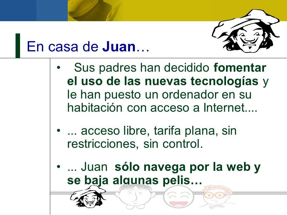 En casa de Juan…