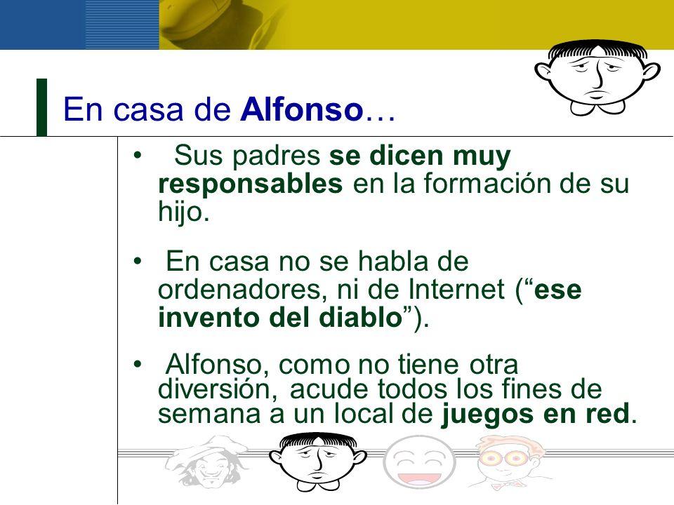 En casa de Alfonso… Sus padres se dicen muy responsables en la formación de su hijo.