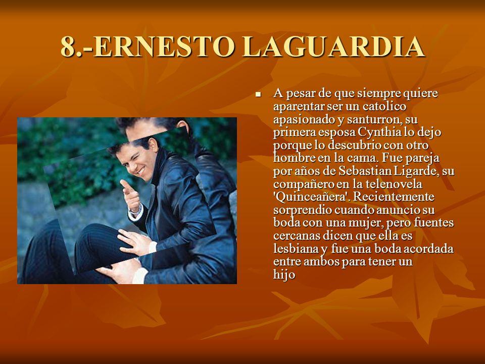 8.-ERNESTO LAGUARDIA