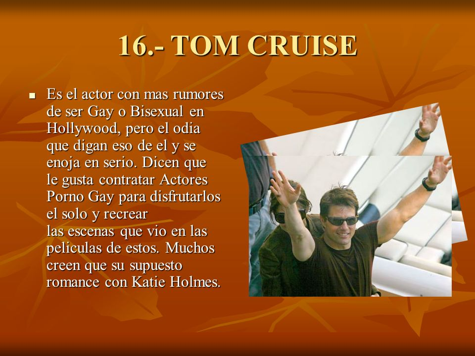 16.- TOM CRUISE
