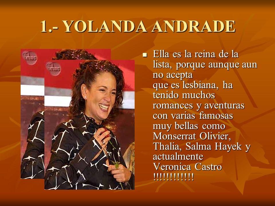 1.- YOLANDA ANDRADE