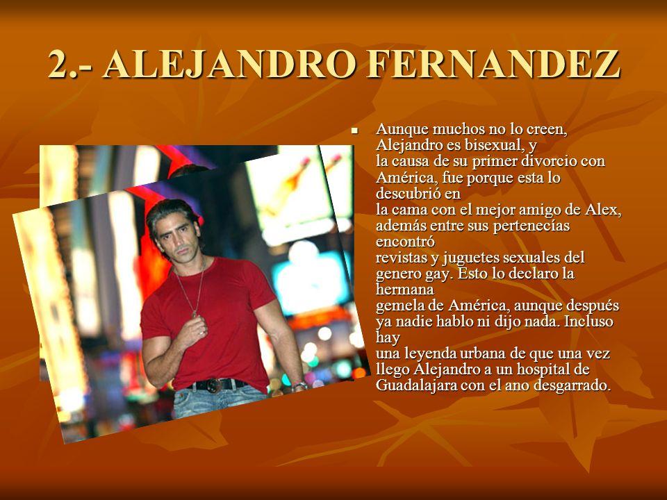 2.- ALEJANDRO FERNANDEZ
