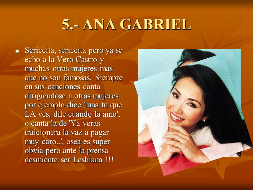 5.- ANA GABRIEL