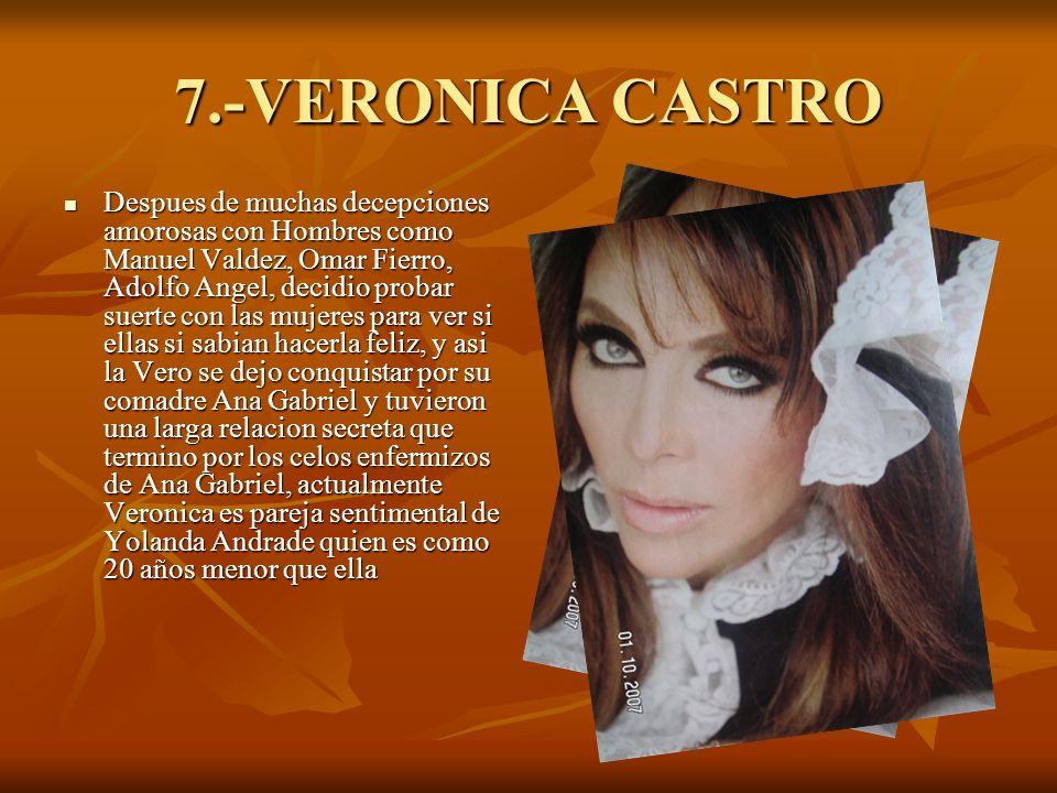 7.-VERONICA CASTRO