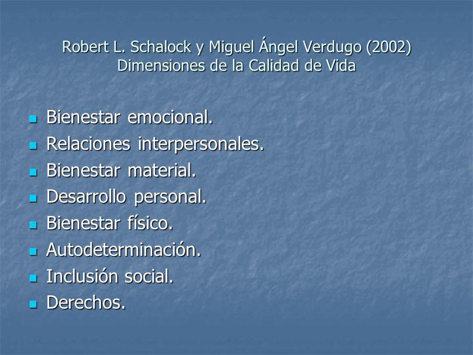 Relaciones interpersonales. Bienestar material. Desarrollo personal.