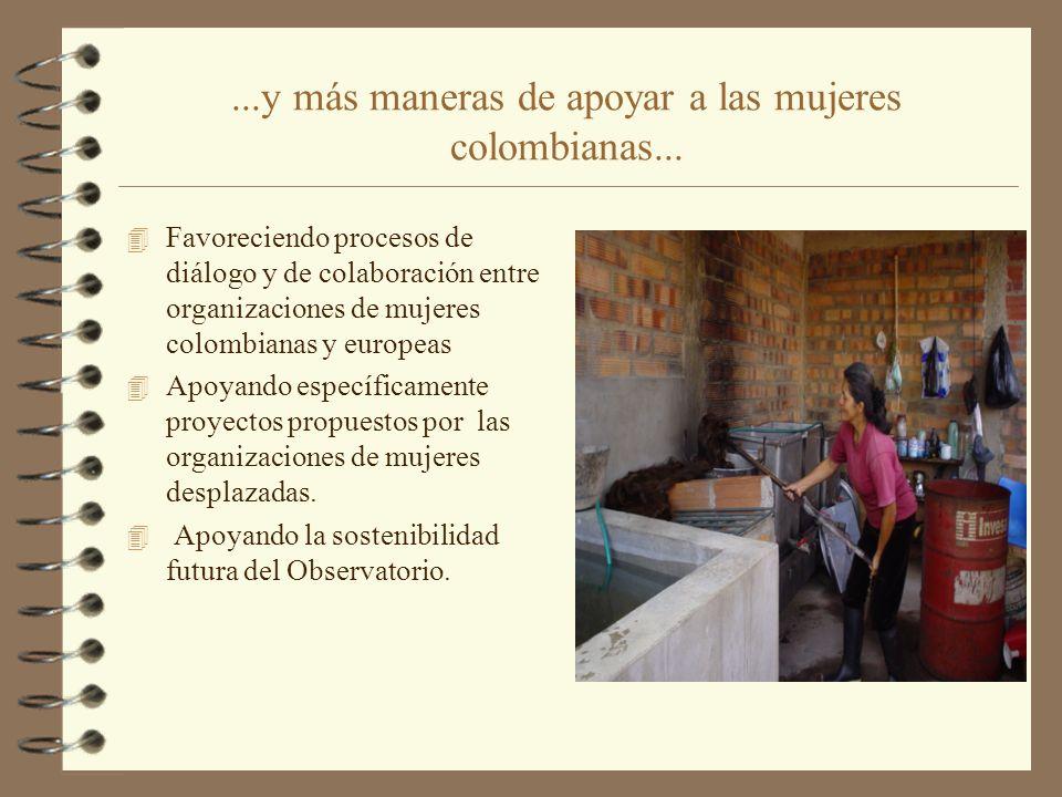 ...y más maneras de apoyar a las mujeres colombianas...