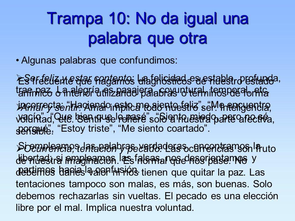 Trampa 10: No da igual una palabra que otra