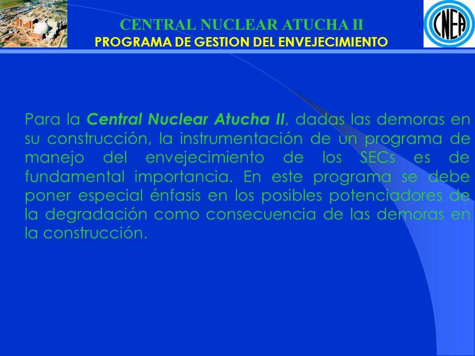 CENTRAL NUCLEAR ATUCHA II PROGRAMA DE GESTION DEL ENVEJECIMIENTO