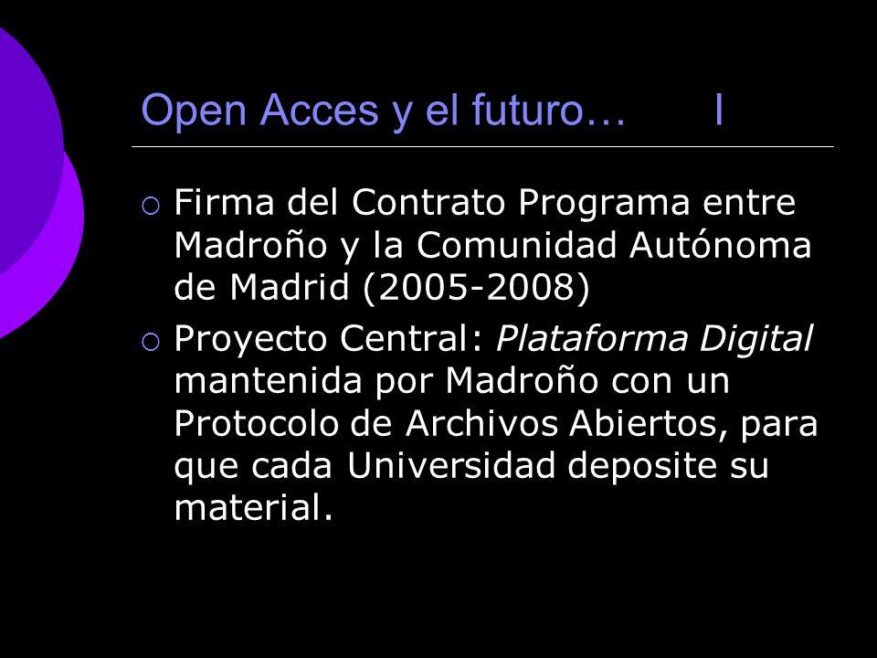 Open Acces y el futuro… I