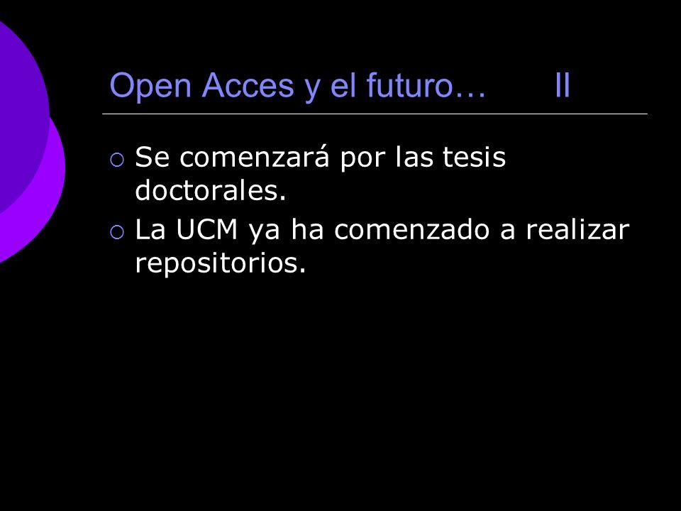 Open Acces y el futuro… II