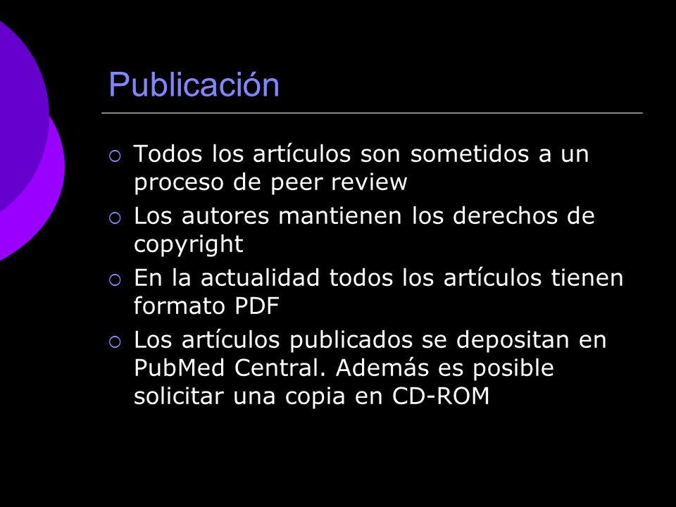 Publicación Todos los artículos son sometidos a un proceso de peer review. Los autores mantienen los derechos de copyright.