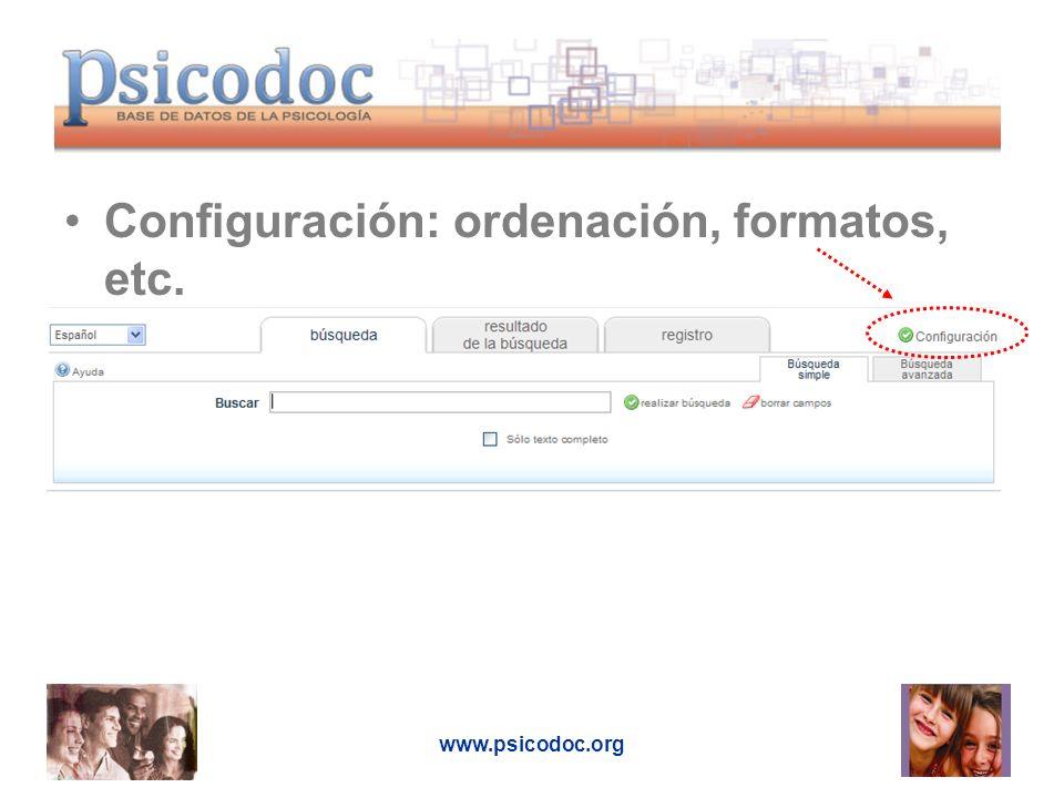 Configuración: ordenación, formatos, etc.