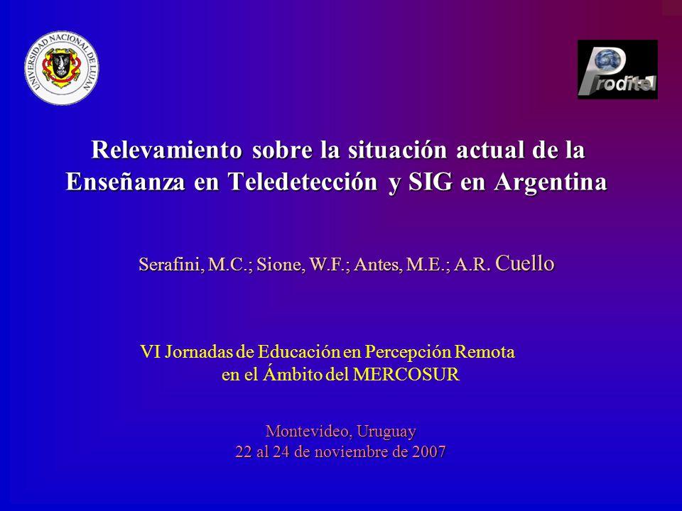 Relevamiento sobre la situación actual de la Enseñanza en Teledetección y SIG en Argentina