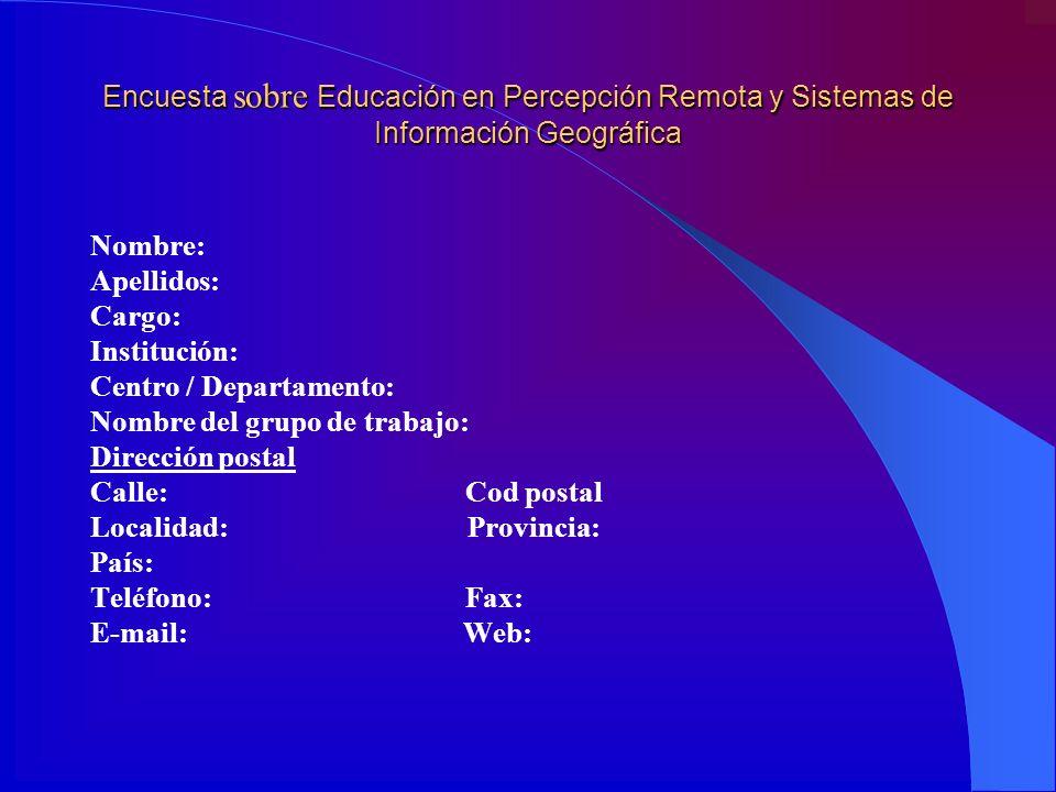 Encuesta sobre Educación en Percepción Remota y Sistemas de Información Geográfica