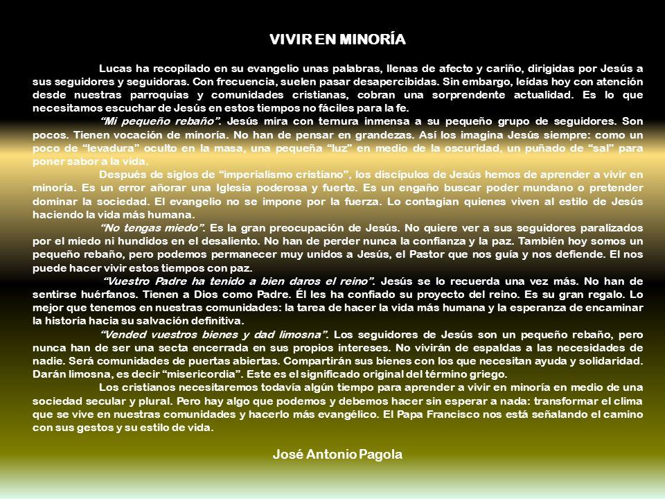 VIVIR EN MINORÍA José Antonio Pagola