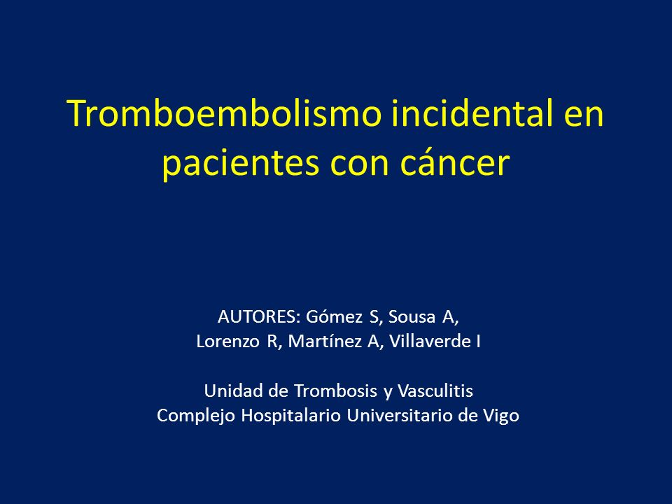 Tromboembolismo incidental en pacientes con cáncer