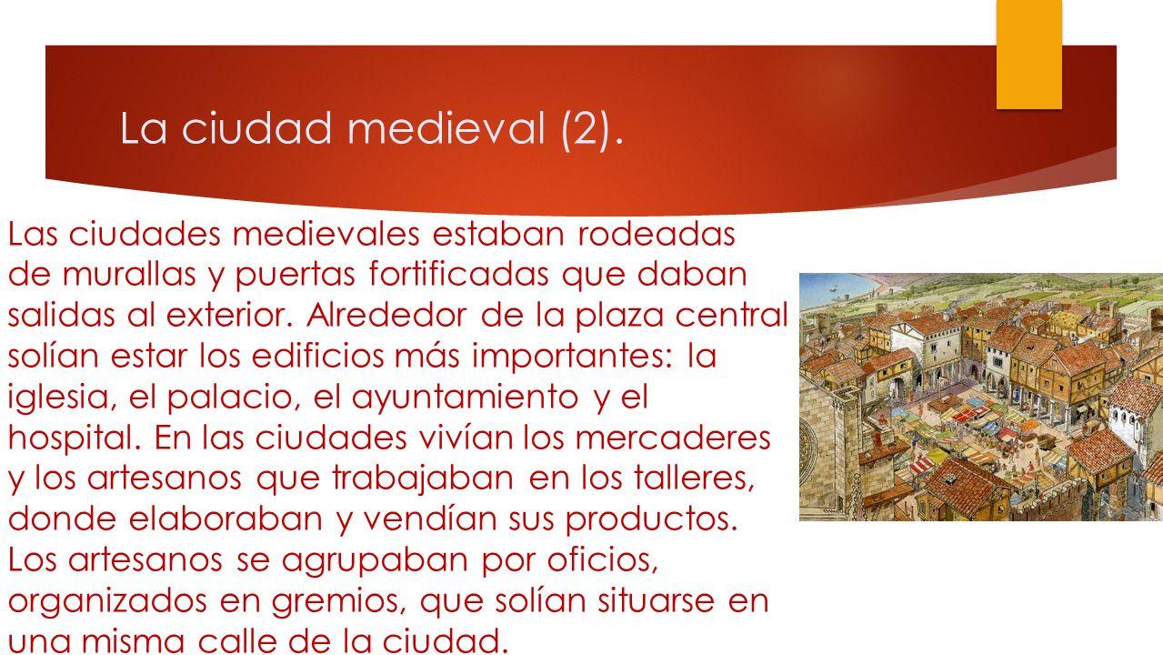 La ciudad medieval (2).
